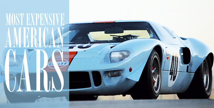 top 10 most expensive american cars ever sold 2 is a must see with pictures. Black Bedroom Furniture Sets. Home Design Ideas